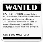 1-evil_genius_wanted_ad_square_stickers